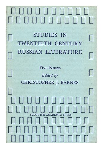 Studies in twentieth century Russian literature: Five essays