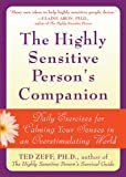 The Highly Sensitive Person's Companion: Daily Exercises for Calming Your Senses in an Overstimulating World