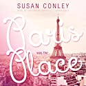 Paris Was the Place (       UNABRIDGED) by Susan Conley Narrated by Cassandra Campbell
