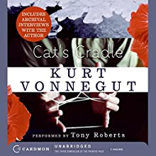 Cat's Cradle (       UNABRIDGED) by Kurt Vonnegut Narrated by Tony Roberts