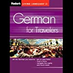 Fodor's German for Travelers |  Living Language