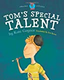 Tom's Special Talent: 843 760 8199 (Special Stories Series 2)