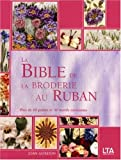 echange, troc Joan Gordon, Collectif - La Bible de la broderie au ruban