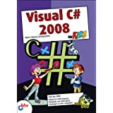 """Visual C# 2008 f�r Kids (mitp f�r Kids)von """"Hans-Georg Schumann"""""""