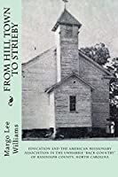 From Hill Town to Strieby [Kindle Edition]