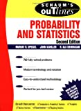 Schaum's Outline: Probability and Statistics, Second Edition (0071350047) by Spiegel, Murray R