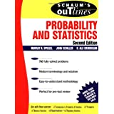 Schaum's Outline: Probability and Statistics, Second Edition ~ Murray R. Spiegel