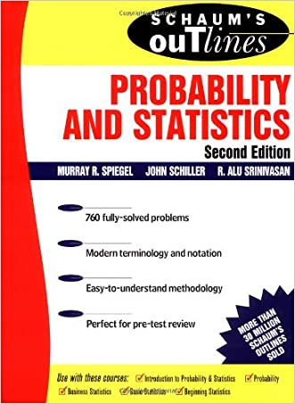 Schaum's Outline: Probability and Statistics, Second Edition