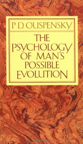 P.D. Ouspensky: The Psychology of Man's Possible Evolution