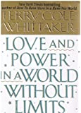Love and Power in a World Without Limits (Self-Help)