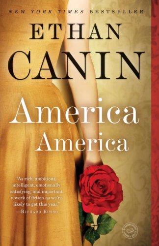 America America: A Novel, Ethan Canin