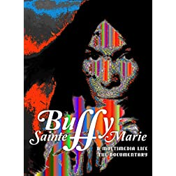 Buffy Sainte-Marie A Multimedia Life The Documentary