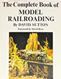 The complete book of model railroading (1199042102) by Sutton, David