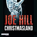 Christmasland | Joe Hill