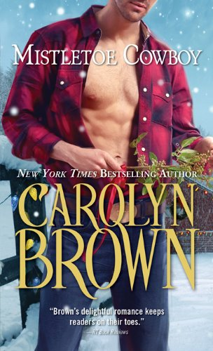 Mistletoe Cowboy (Spikes & Spurs) by Carolyn Brown