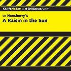 A Raisin in the Sun: CliffsNotes Hörbuch von Rosetta James, B.A. Gesprochen von: Kate Rudd