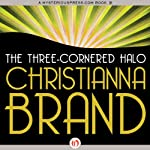 The Three-Cornered Halo: Inspector Cockrill, Book 7 (       UNABRIDGED) by Christianna Brand Narrated by Derek Perkins