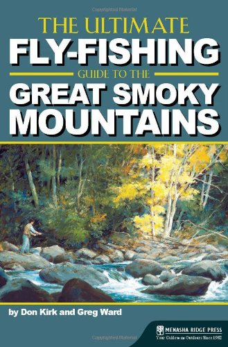 The Ultimate Fly-Fishing Guide to the Smoky Mountains