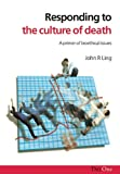 img - for Responding to the Culture of Death: A Primer of Bioethical Issues book / textbook / text book