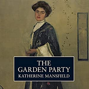 The Garden Party | [Katherine Mansfield]
