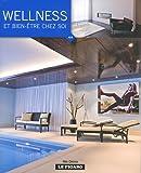 echange, troc Wim Pauwels, Jo Pauwels - Wellness et bien être chez soi, tome 44