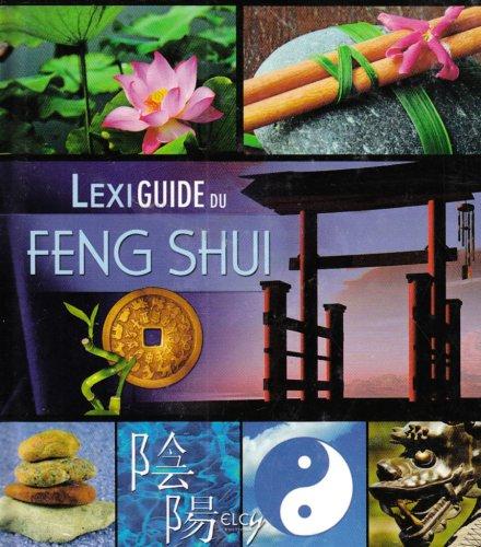 livre lexiguide du feng shui. Black Bedroom Furniture Sets. Home Design Ideas