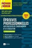 Préparer et réussir les épreuves professionnelles aux concours de l'enseignement et de l'éducation: CRPE, CAPES & AGREG DE LETTRES, CAPET