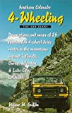 img - for Southern Colorado 4-Wheeling, The San Juans book / textbook / text book