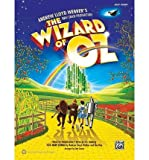 The Wizard of Oz -- Selections from Andrew Lloyd Webber's New Stage Production: Easy Piano (0739087495) by Arlen, Harold