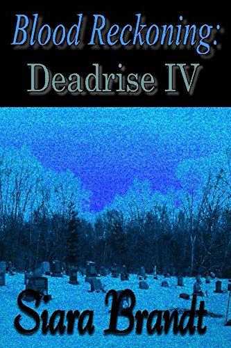 Book: Blood Reckoning - Deadrise IV (Deadrise Series Book 4) by Siara Brandt
