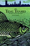 img - for Tidal Thames: History of a River and Its Fishes by Alwyne Wheeler (1979-11-08) book / textbook / text book