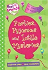 Best Friends: Parties, Pyjamas and Little Mysteries