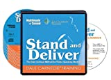 img - for Stand and Deliver: The Dale Carnegie Method for Public Speaking Mastery (6 Compact Discs/Workbook) book / textbook / text book