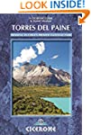 Torres Del Paine: Trekking in Chile's...