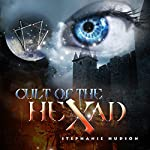 Cult of the Hexad: Afterlife Saga, Volume 6 | Stephanie Hudson