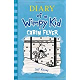 Cabin Fever (Diary of a Wimpy Kid, Book 6) ~ Jeff Kinney