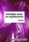 Entretien avec un mythomane par Moindrault