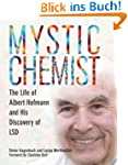 Mystic Chemist: The Life of Albert Ho...