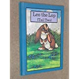 Leo the Lop (Tail Two)by Stephen Cosgrove