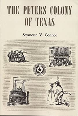 The Peters Colony of Texas - Paperback
