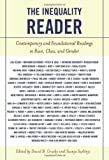 img - for The Inequality Reader: Contemporary and Foundational Readings in Race, Class, and Gender by David Grusky (2006-08-29) book / textbook / text book