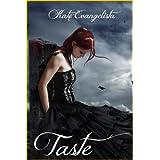 Taste ~ Kate Evangelista