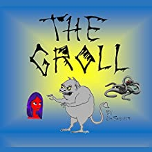 The Groll Audiobook by Jim Fanshier Narrated by Jim Fanshier,  Full cast