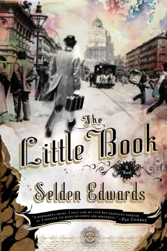 The Little Book, Selden Edwards