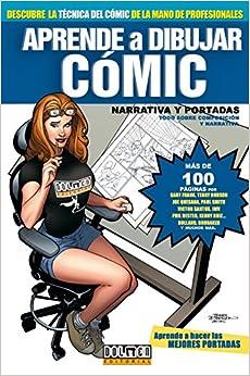 Aprende a dibujar comic 6/ Learn to Draw Comic: Narrativa y portadas