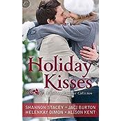 Holiday Kisses | Alison Kent, Jaci Burton, HelenKay Dimon, Shannon Stacey