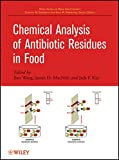 img - for Chemical Analysis of Antibiotic Residues in Food book / textbook / text book