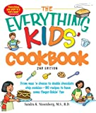 The Everything Kids Cookbook: From  mac n cheese to double chocolate chip cookies - 90 recipes to have some finger-lickin fun (The Everything® Kids Series)