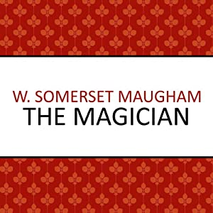 The Magician | [W Somerset Maugham]