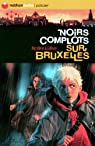 Europa, Tome 3 : Noirs complots sur Bruxelles par Lefevre